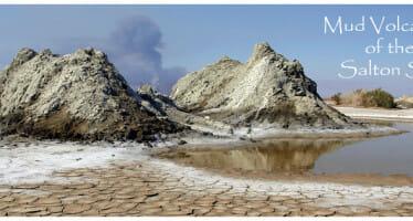 Mud Volcanoes near the Salton Sea??