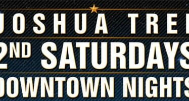 2nd Saturdays Downtown Nights Joshua Tree