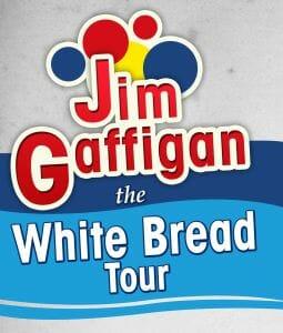 Jim Gaffigan the White Bread Tour