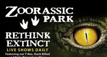 GET	READY TO RETHINK EXTINCT WHEN	THE	LIVING DESERT TURNS INTO ZOORASSIC PARK