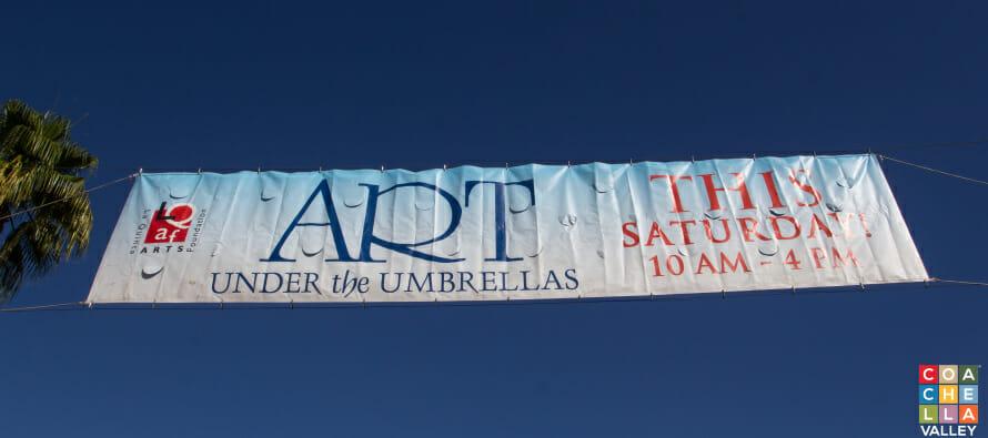 Old Town La Quinta's Art Under the Umbrella