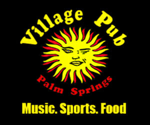 The Village Pub Palm Springs - Music, Sports, Food