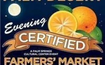New Wednesday Evening Certified Farmers Market in Palm Desert