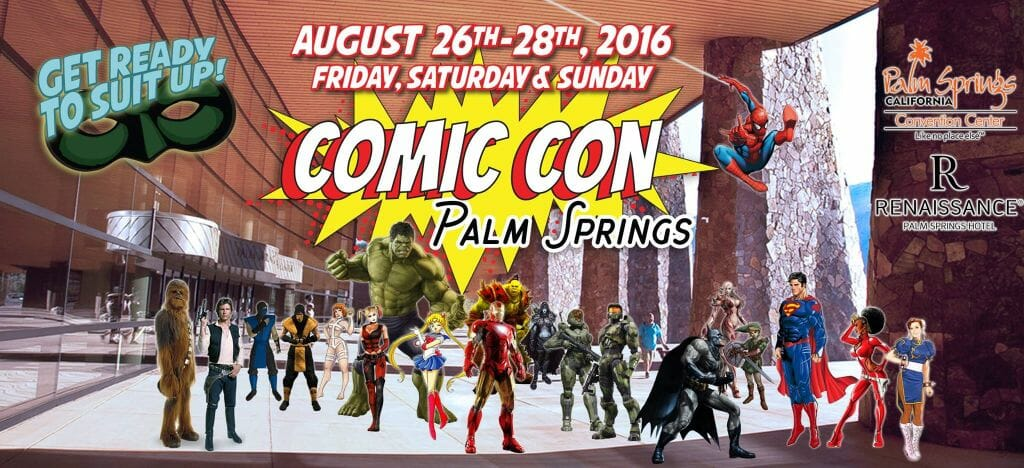 Comic Con Palms Springs