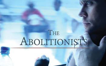 """SCHINDLER'S LIST FOR THIS GENERATION"" – THE ABOLITIONISTS!"