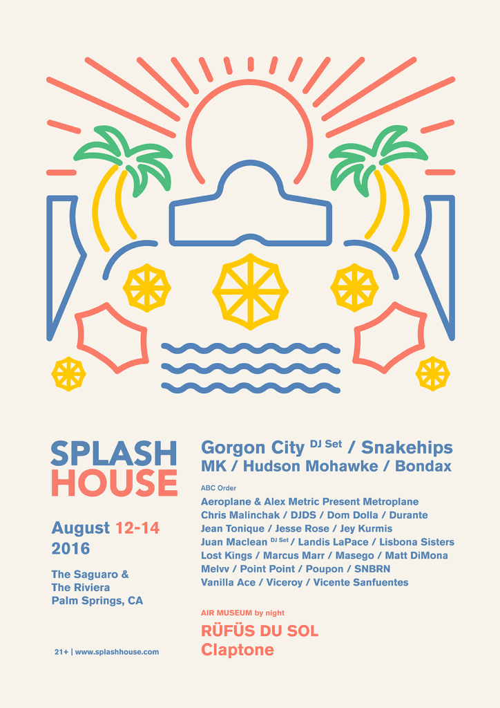 August Splash House