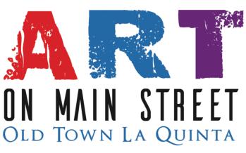 Art on Main Street La Quinta: Begins its Eight Month Run of Creative Beauty