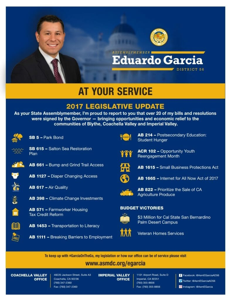 Over 20 of your Aeemblymember Eduardo Garcia's Bills and Resolutions were signed by the Governor in 2017