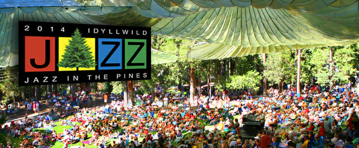 Jazz in the Pines, Idyllwild, CA