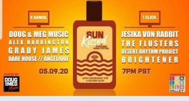 Sun Kissed, a Livestreaming Music Festival, Volume 1