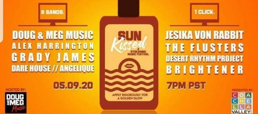 Sun Kissed, a Livestreaming Music Festival, Volume 1