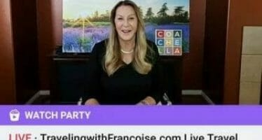 TravelingwithFrancoise.com Live, Travel Tips, Information and More