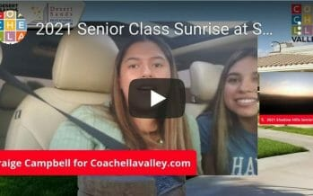 Shadow Hills High School Seniors Rise and Shine, Over A Hundred Return To Campus & Celebrate!