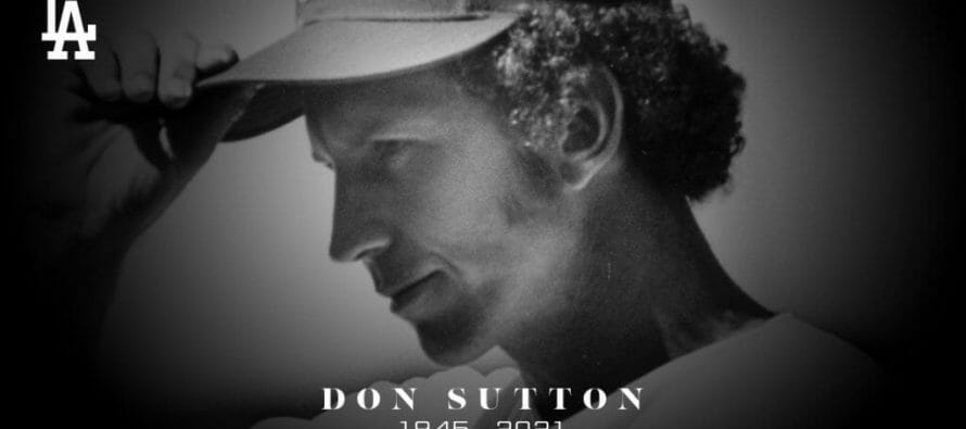 Hall of Famer Don Sutton of Dodger fame dies at 75 in Rancho Mirage