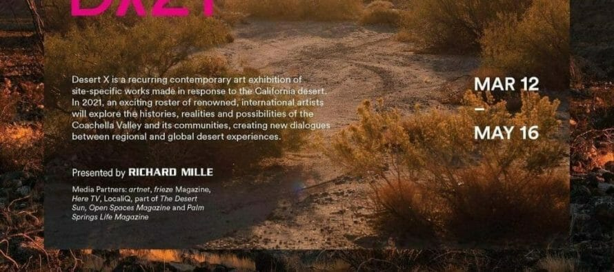 Desert X 2021 Will Open March 12 – May 16, 2021 in the Coachella Valley