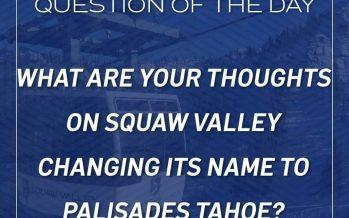 Squaw Valley Ski Resort changing its name to Palisades Tahoe